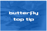 Butterfly - Top Tips Drill Thumbnail